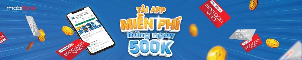 Tải app mobifoneGo - nhận ngay thẻ nạp 20K và cơ hội trúng thẻ 500K