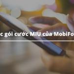 Các gói cước MIU của MobiFone, 70K có ngay 3.8GB