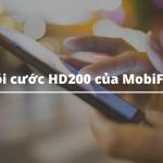 Gói cước HD200 của MobiFone chỉ 200k nhận ngay 16.5GB