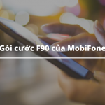Gói cước F90 của MobiFone